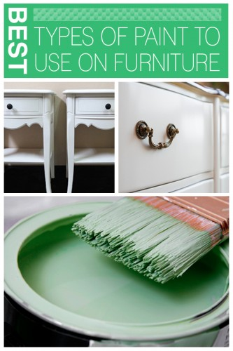 Best types of paint to use on furniture