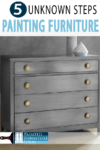 PAINTING FURNITURE? learn 5 unknowns steps that make your DIY project a masterpiece!