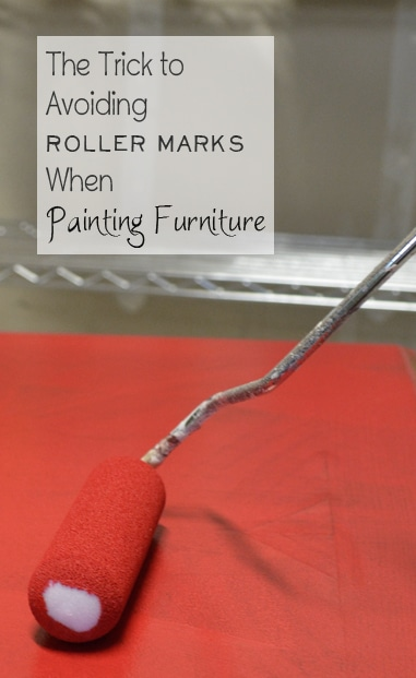 The Trick To Avoiding Roller Marks Painted Furniture Ideas