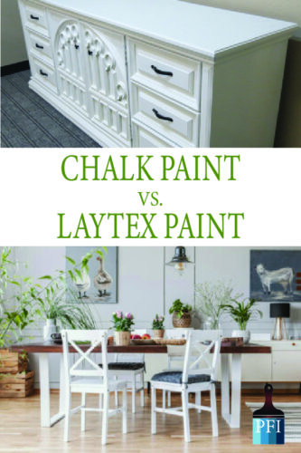 Chalk paint or Latex paint, that is the question! Learn which one to use and what is best for your project!