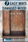 Fix old wood furniture with these 7 different options!