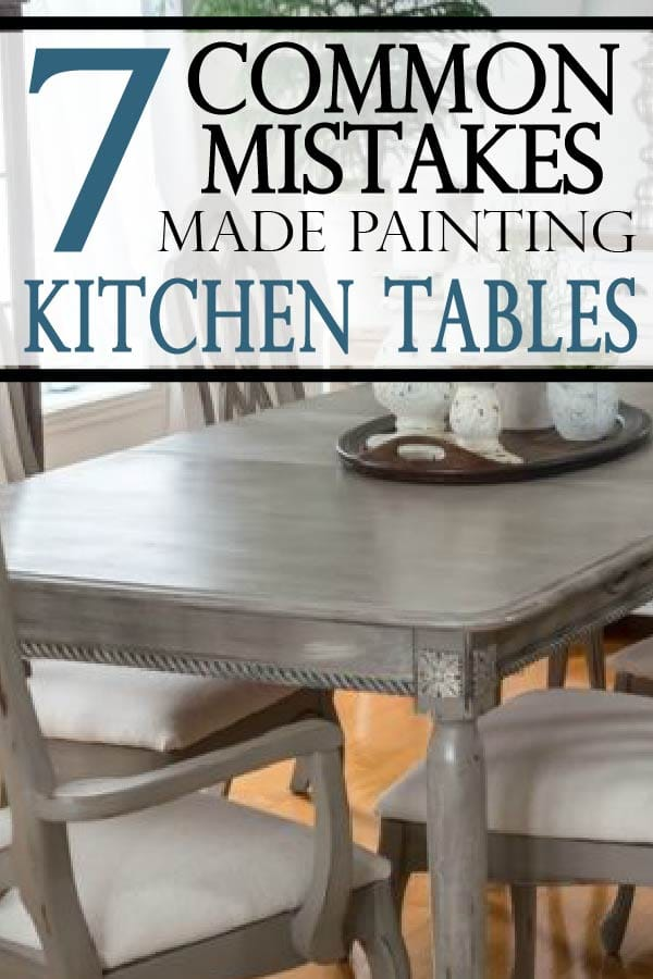 Painted Furniture Ideas | 7 Common Mistakes Made Painting ... on ideas for decorating kitchen table, build a table, ideas for painting kitchen table, hand painted kitchen table,