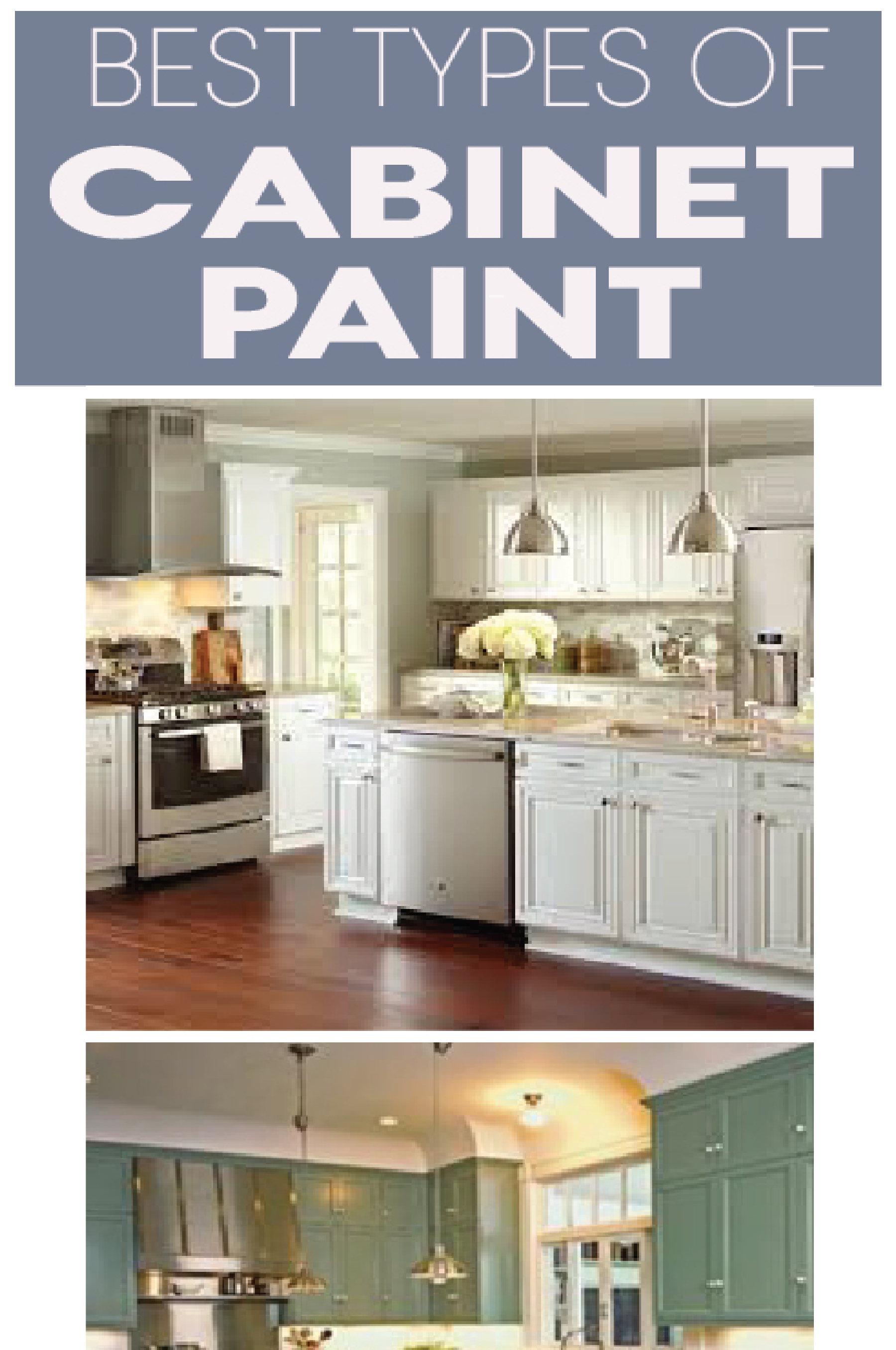 Types Of Paint Best For Painting Kitchen Cabinets