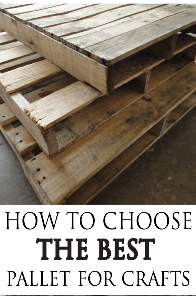 Learn what to avoid and what to look for when choosing pallets for your next DIY project
