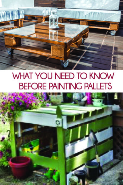 Painting pallets can cause danger, learn what you need to know before you start your DIY home project