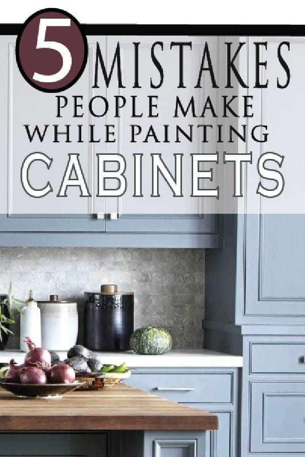 Get This Report about 5 Mistakes People Make When Painting Kitchen Cabinets