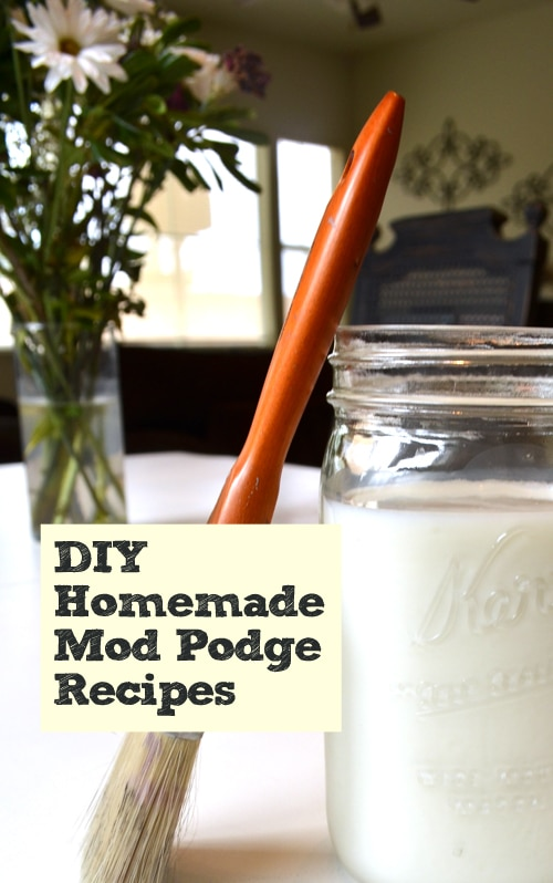 DIY Homemade Mod Podge Recipes
