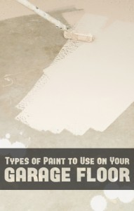 Types of paint to use on your garage floor