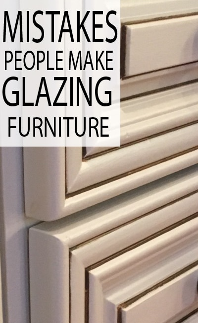 Glazing is a beautiful finish option to give your piece character. If it's not done right, you end up with a paint job covered in a permanent layer of dirt. Learn how to glaze correctly and learn from other's mistakes.