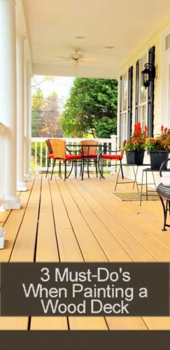 3 must do 39 s when painting a wood deck painted furniture for Things to consider when building a deck