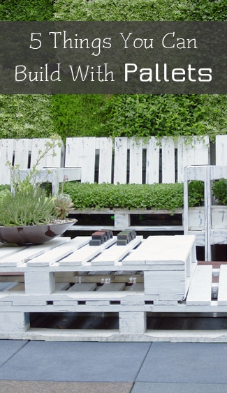 5 things you can build with pallets for Things to build using pallets