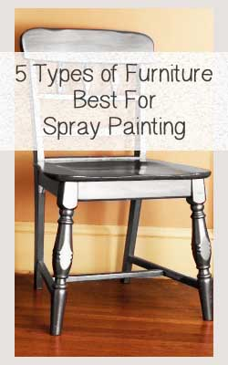 5 types of furniture that are best for spray painting for Best type of paint for bedroom