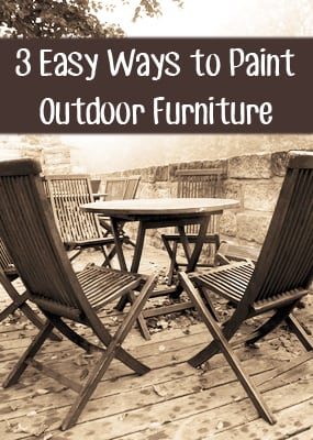 3 Easy Ways To Paint Outdoor Furniture Painted Furniture