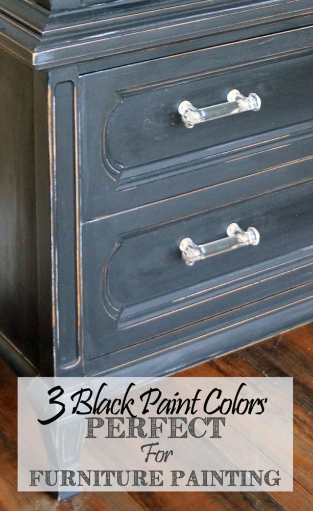3 black paint colors perfect for furniture painting Best color to paint dresser