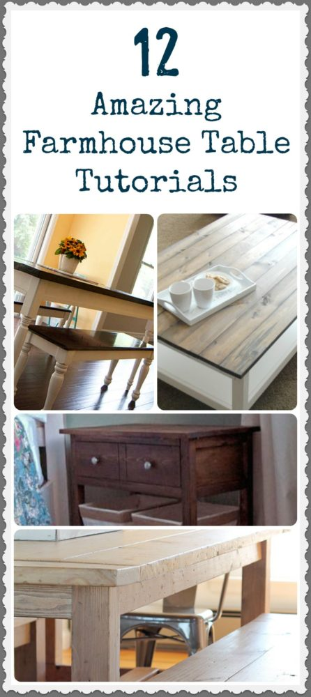 Farmhouse Table Tutorials