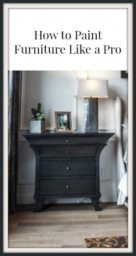 How To Paint Furniture Like A Pro Painted Furniture Ideas