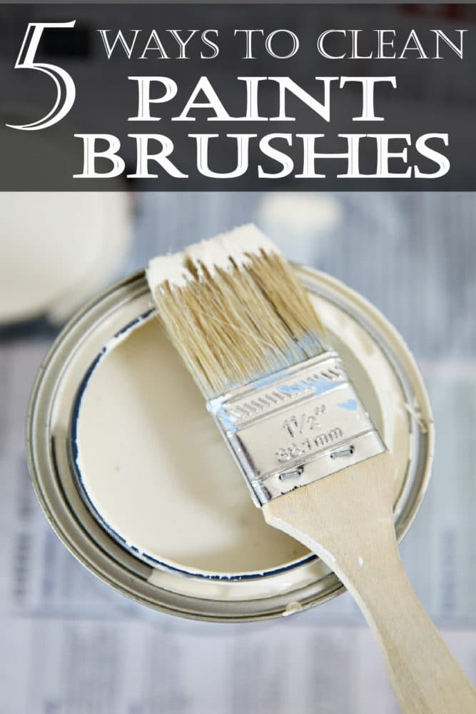 5 great ways to clean paint brushes- a must read for all DIYers!