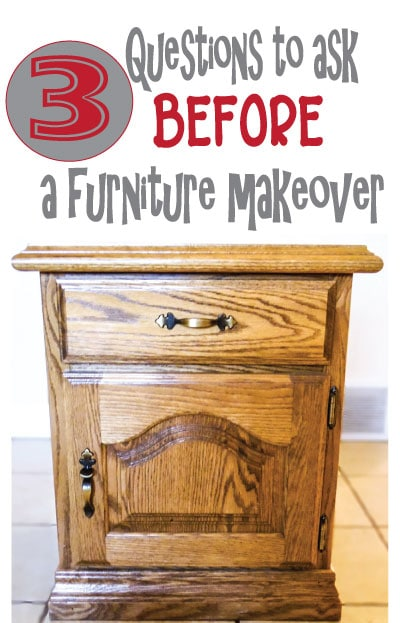 3 Questions to Ask Before Starting a Furniture Makeover