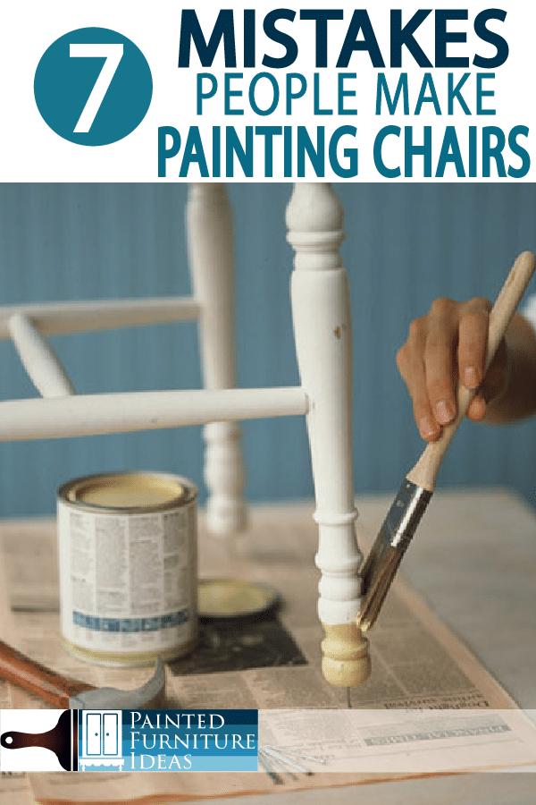 Painted Furniture Ideas 7 Mistakes People Make Painting Kitchen Chairs Painted Furniture Ideas
