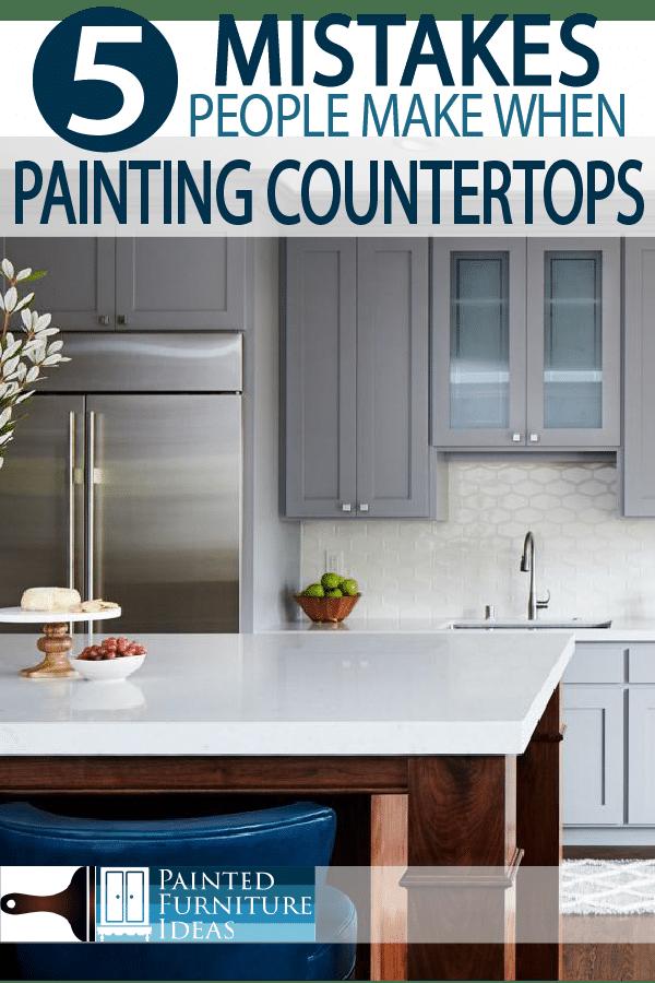 Painted Furniture Ideas 5 Mistakes People Make When Painting Countertops Painted Furniture Ideas