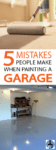 mistakes made when painting garage