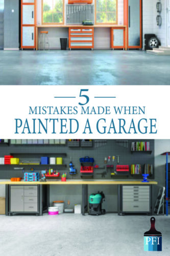 Garage floor paint mistakes that other make all the time. Learn before you start and do the DIY job right!