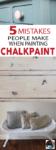 chalk paint mistakes