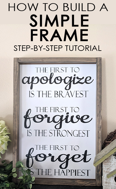 Learn how to build a simple rustic frame for your home. It is easier than you think with this step by step tutorial.PAINTEDFURNITUREIDEAS.COM