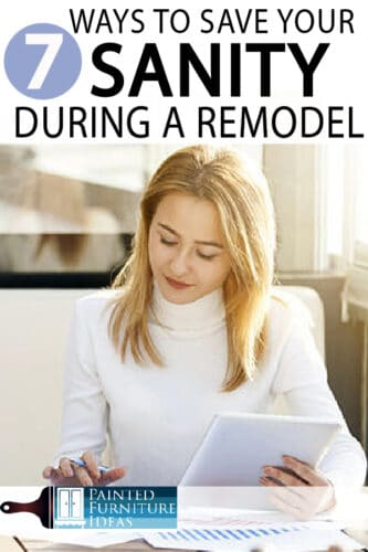 7  Ways to Save Sanity during your Remodel  Remodeling is not for the faint of heart. Learn these tips before you start!