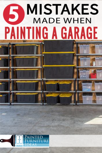 Painted Furniture Ideas 5 Mistakes Made When Painting A Garage Painted Furniture Ideas